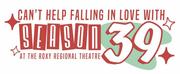 Roxy Regional Theatre To Unveil 39th Season On Friday, June 25 Photo