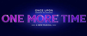 Tickets for ONCE UPON A ONE MORE TIME at Chicago\