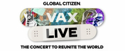 Global Citizen Announces VAX LIVE: The Concert to Reunite the World Photo