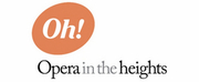 Opera in the Heights Suspends Fall Productions and Cuts Staff Photo