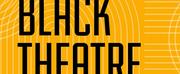 Black Theatre Matters: Celebrate Black Theatre Day and 200 Years Of Black Theatre