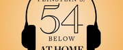 #54BelowatHome Series Adds Joe Iconis, Melissa Errico, Alice Ripley and Emily Skinner, and More!