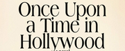 BWW Review: Quentin Tarantinos Novelization of ONCE UPON A TIME IN HOLLYWOOD Is a Dream Bo