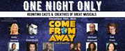 COME FORM AWAY Cast, Creatives & More to Reunite For One Night Only Photo