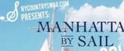 NY COUNTRY SWAG Debuts Manhattan by Sail: Country Edition on Friday 8/9