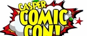 Casper Comic Con Returns to the Casper Events Center