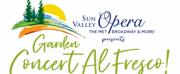 Sun Valley Opera Presents GARDEN CONCERT AL FRESCO Photo