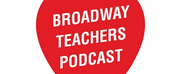 Chita Rivera and More Join The Broadway Teachers Podcast Photo