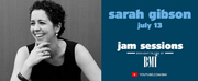 BMIs Jam Sessions Returns With Sarah Gibson, Jon B. and Fly By Midnight Photo