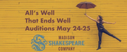 Auditions For Madison Shakespeare Companys ALLS WELL THAT ENDS WELL to Take Place May 24-2 Photo