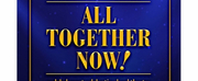 TheatreWorks New Milford to Present MTIs ALL TOGETHER NOW!