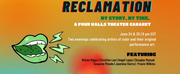 Four Walls Theater Presents RECLAMATION: MY STORY, MY TIME
