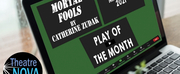 Theatre NOVA Presents The Play Of The Month: MORTAL FOOLS By Catherine Zudak Photo