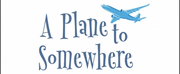 Take Flight on A PLANE TO SOMEWHERE with Maplewood Playhouse via Zoom Photo