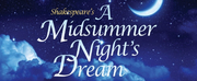 Northern Stages Education Department Presents A MIDSUMMER NIGHTS DREAM Outdoors