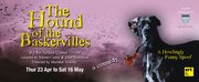 East Riding Theatre Will Present THE HOUND OF THE BASKERVILLES