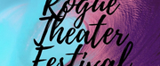 Rogue Theater Festival Announces Virtual Edition Photo