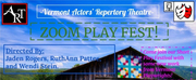 Vermont Actors Repertory Theatre Presents a ZOOM PLAY FEST! Photo