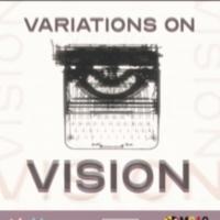 Rapid Lemon Productions Presents VARIATIONS ON VISION Photo