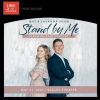 Mat and Savanna Shaw Announce Album Release Concert At The Eccles Theater Photo