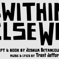 Live And In Color To Present Staged Reading Of New Musical WITHIN ELSEWHERE Photo