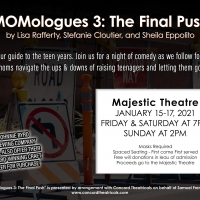 The Majestic Theatre Will Present MOMOLOGUES 3: THE FINAL PUSH to Raise Funds Photo