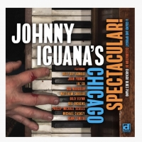 Delmark Records to release 'Johnny Iguana's Chicago Spectacular' August 21st, w/ Bill Photo