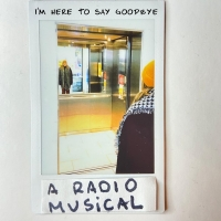Lauryn Gaffney Releases New Radio Musical I'M HERE TO SAY GOODBYE Photo