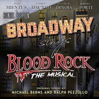 Broadway Sings BLOOD ROCK: THE MUSICAL  BONUS EDITION EP Out Worldwide Photo