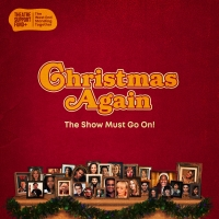The West End Sings For The Show Must Go On! In New Christmas Single 'Christmas Again  Photo