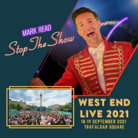 Exclusive: Mark Read Will Perform 'Stop the Show' at West End Live 2021 Photo