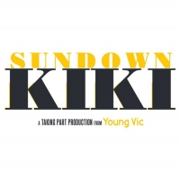 Young Vic Announces Complete Cast and Creatives For SUNDOWN KIKI Photo