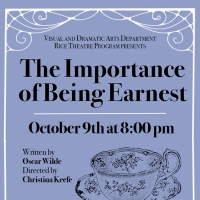 Rice University Will Presents Streaming Production of THE IMPORTANCE OF BEING EARNEST Photo