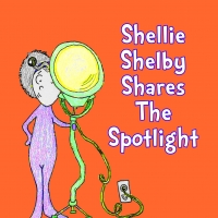 New Illustrated Musical Theatre Storybook Released, SHELLIE SHELBY SHARES THE SPOTLIG Photo
