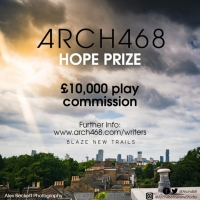 Eight New Plays Shortlisted for Arch468 Hope Prize Photo