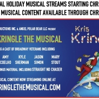 KRIS KRINGLE, Free Virtual Holiday Musical To Stream Online Starting Christmas Photo