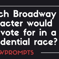BWW Prompts: Which Broadway Character Would You Vote for in a Presidential Race? Photo