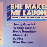 SHE MAKES ME LAUGH Is Celebrating International Women's Day at Caveat