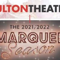 The Fulton Theatre Announces 2021-2022 Season Photo