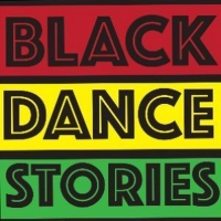 Black Dance Stories Returns With New Series, The Power Half-Hour Photo