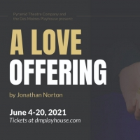 A LOVE OFFERING Will Be Performed by Des Moines Playhouse in June Photo