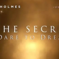 Katie Holmes and Josh Lucas Drama THE SECRET: DARE TO DREAM Release Postponed Photo