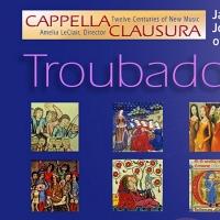 Cappella Clausura Presents TROUBADOURS 2021 Photo
