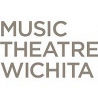 Music Theatre Wichita Plans to Bring Back Live Performances in Summer 2021 Photo