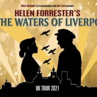 BY THE WATERS OF LIVERPOOL Announces Continuation of UK Tour Photo
