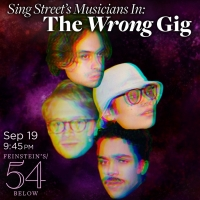 SING STREETMusicians Join THE WRONG GIG atFeinstein's/54 Below Photo