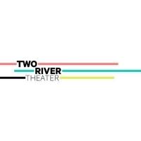 Two River Announces Lineup of Crossing Borders (Cruzando Fronteras) Festival