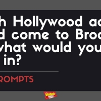 #BWWPrompts: Which Hollywood Actor Should Come to Broadway and What Would You Cast Th Photo