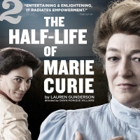 TheatreSquared's THE HALF-LIFE OF MARIE CURIE Extends Photo