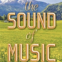 THE SOUND OF MUSIC Will Be Performed at Alhambra Theatre & Dining Beginning Next Mont Photo